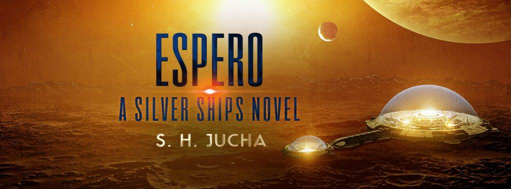 Espero, A Silver Ships Novel